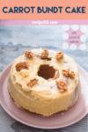 Carrot bundt cake pin it image